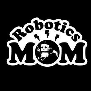 Other - Robotics Moms rock 🤖 😎
